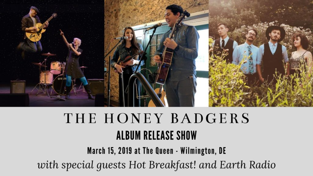 Honey Badgers, Hot Breakfast, Earth Radio